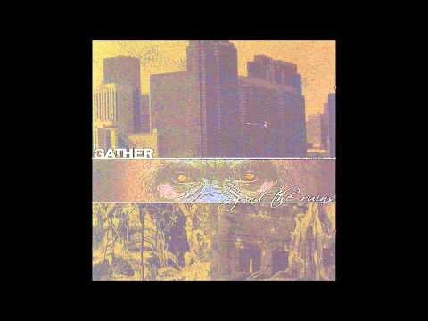 Gather - The Green Scare