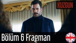 Kuzgun - Trailer Episode 6 English Subtitles HD
