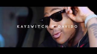 KAYSWITCH X DAVIDO - GIDDEM (OFFICIAL VIDEO)