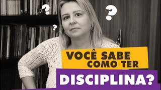 Como Ter Mais DISCIPLINA | Alexandra Fabri