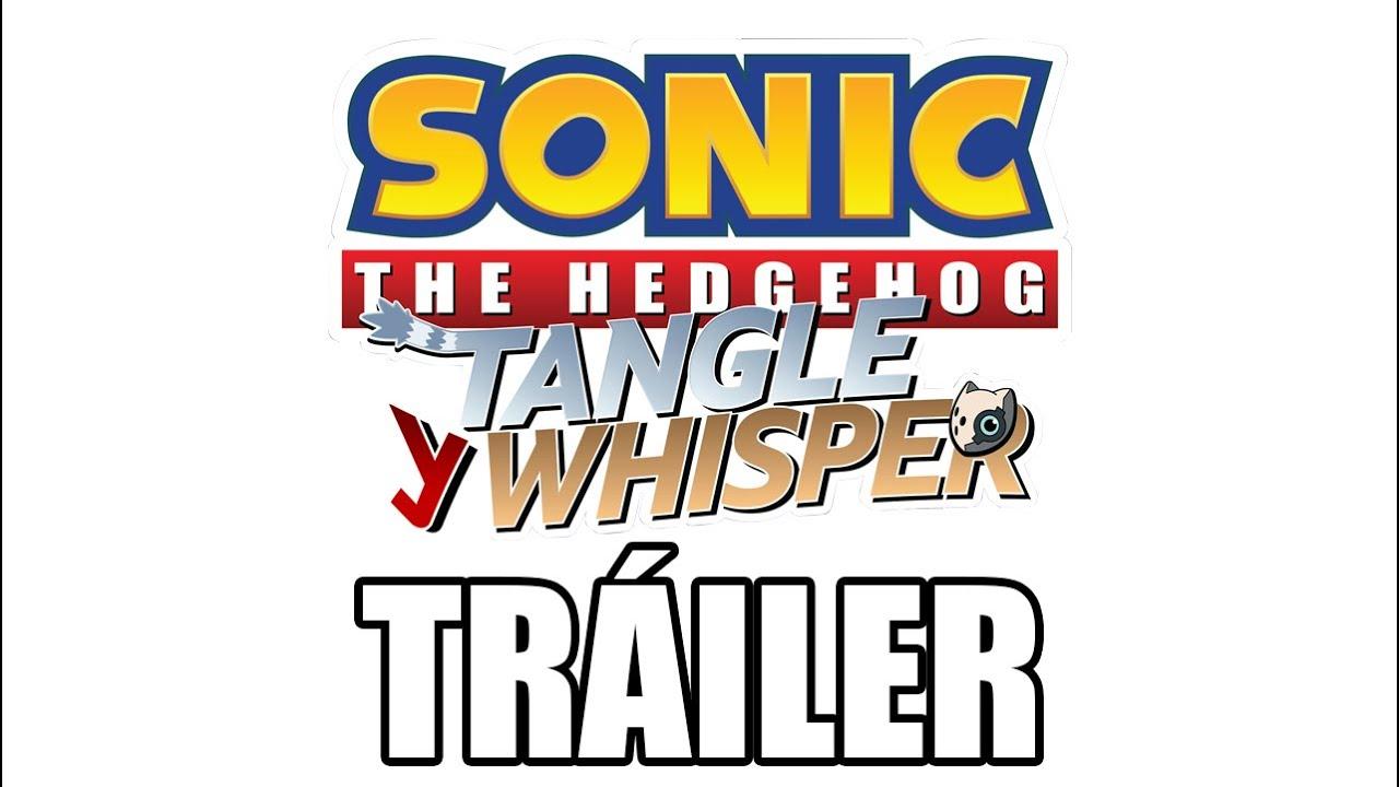 Sonic: Tangle Y Whisper (Fandub Español) TRAILER