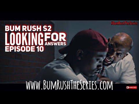 BUM RUSH S2 - EP 10 -