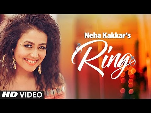 Neha Kakkar - Ring Song | Jatinder Jeetu | New Punjabi Video Song 2017