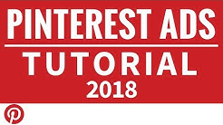 Pinterest Ads Tutorial 2018 - How to Set Up Pinterest Advertising Traffic Campaigns