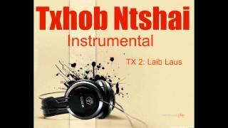 Txhob Ntshai Instrumental : Laib Laus