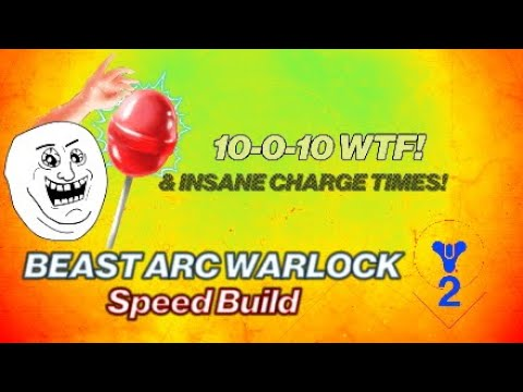 Destiny 2: Beast WARLOCK Arc Armor Build 10-0-10 (Speed, Height, LOW Charge Times)