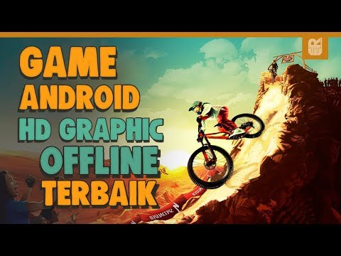 5 Game Android HD GRAPHIC OFFLINE Terbaik 2019