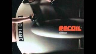 RECOIL - Backslider