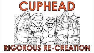 Cuphead - A rigorous re-creation