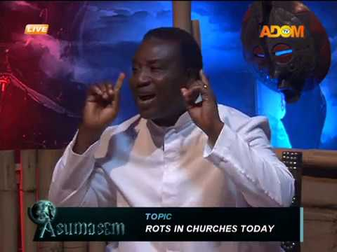 Rots in churches today - Asumasem on AdomTV (12-5-18)