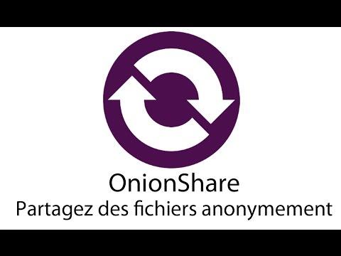 OnionShare - Partagez des fichiers anonymement sur le réseau Tor