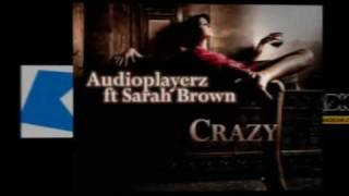 Audioplayerz feat. Sarah Brown - Crazy (Radio Edit)