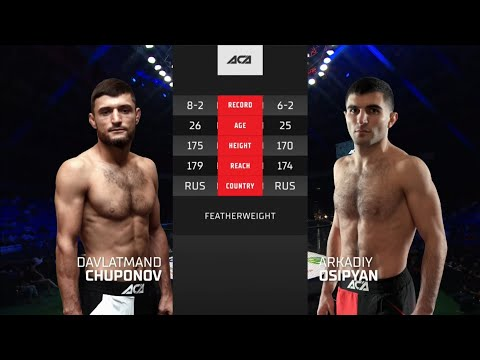 ACA 127: Давлатманд Чупонов vs. Аркадий Осипян | Davlatmand Chuponov vs. Arkadiy Osipyan