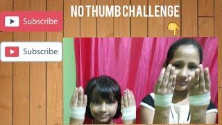 No thumb challengeARDYAPunishment