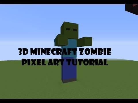 Pixel Art Tutorial Ep4minecraft 3d Zombie