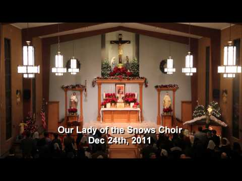 "The First Noel ""Our Lady of the Snows Choir"" Dec 24th 2011"