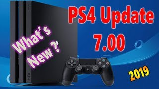 PS4 7.00 Update With Awesome Features 2019