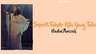 Download Nadin Amizah - Seperti Takdir Kita Yang Tulis (Lirik)