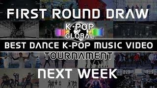 Best Dance Kpop Music Video First Round Draw Next Week