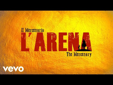 Ennio Morricone - L' Arena - Il Mercenario (Kill Bill Vol. 2's Theme)