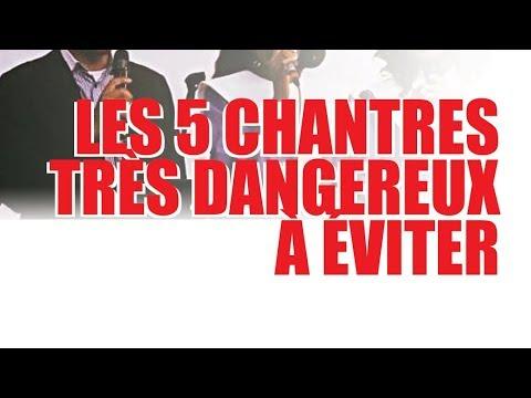 Les 5 Chantres très dangereux à eviter