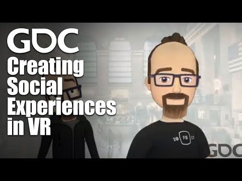 Creating Social Experiences in VR