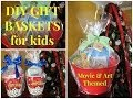 DIY Movie & Art Themed Gift Baskets for Kids - Budget Friendly