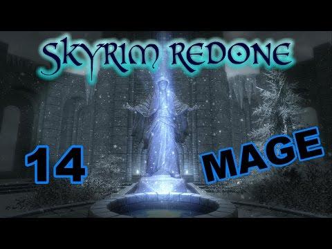 Skyrim [Mage | SkyRe] - Part 14 -- I Run This Town