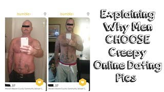 Why Men Choose Creepy Online Dating Profile Pictures - Online Dating Picture Fails