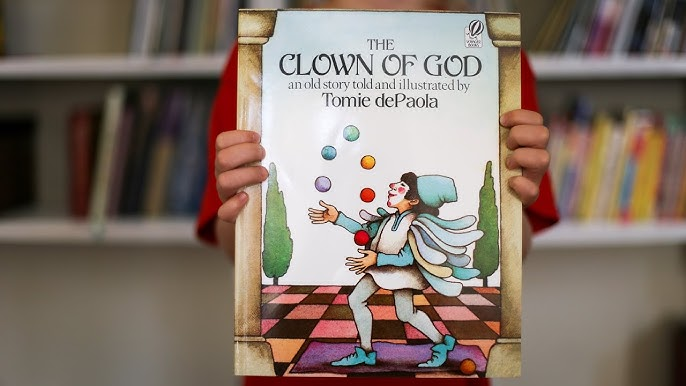 The Clown of God | Read Aloud (FIAR) - YouTube