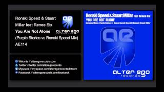 Ronski Speed & Stuart Millar feat Renee Six - You Are Not Alone [Alter Ego Records]
