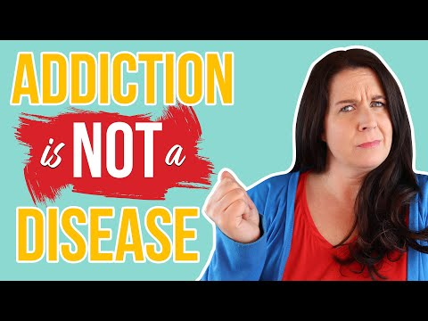 IS ADDICTION A DISEASE OR CHOICE? (Hint: It's neither)