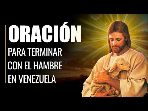 🙏 Oración para TERMINAR CON EL HAMBRE en Venezuela ☮