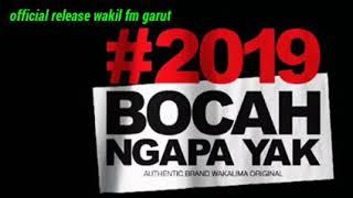 Wali-Bocah Ngapa Yak (official release wakil fm) Mp3