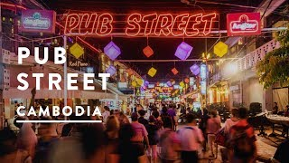 PUB STREET NIGHT LIFE SIEM REAP | Cambodia Travel Vlog 015, 2017