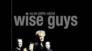 wise guys - Früher