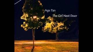 Agu Tan - The Girl Next Door ??