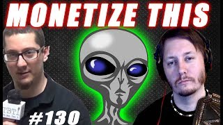 """Monetize This 130 - Aliens Kiss Elon Musk - Trump says """" calm before the storm """""""