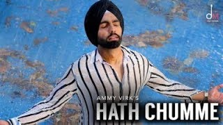 Download Video HATH CHUMME - AMMY VIRK (Official Video) B Praak | Jaani | Arvindr Khaira | Latest Punjabi Song MP3 3GP MP4