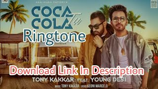 coca-cola-tu-ringtone-download-link-in-description-tony-kakkar-ft-young-desi