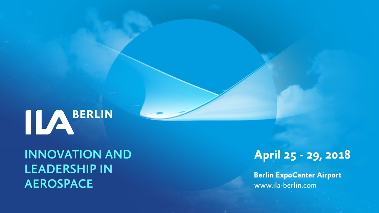 Image result for Innovation and Leadership in Aerospace (ILA) Berlin 2018