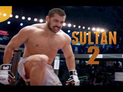Sultan 2  - Salman Khan Releasing Soon