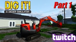 DIG IT! - A Digger Simulator: Part 1