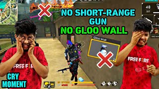 Freefire Rank Match || NO GLOO WALL , NO SHORT-RANGE GUN CHALLENGE || CRY MOMENT 😭 #FREEFIRE