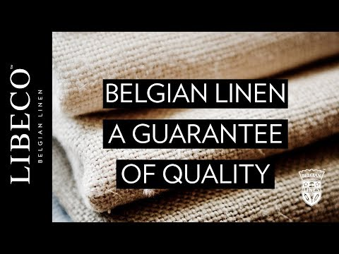 Belgian Linen - A Guarantee of Quality