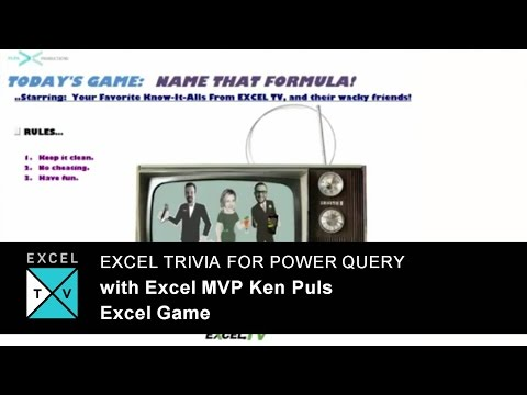 Excel Trivia for Power Query with Excel MVP Ken Puls - Excel TV