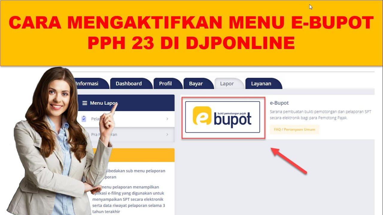 Cara Mengaktifkan Menu E Bupot Pph 23 26 Youtube