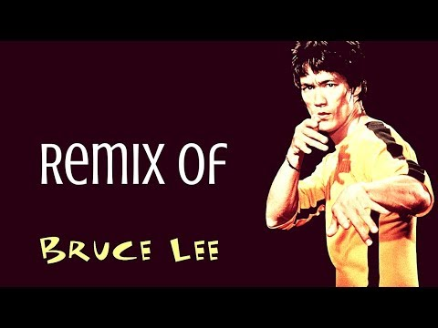 Bruce Lee - Get out of here (Video Remix)