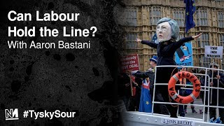 Can Labour Hold the Line? with Aaron Bastani
