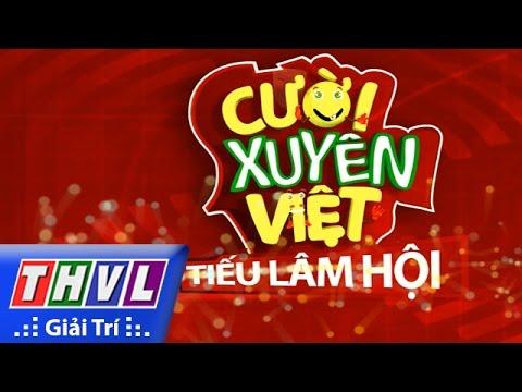 Cười xuyên Việt – Tiếu lâm hội | Tập 12 – Chung kết xếp hạng